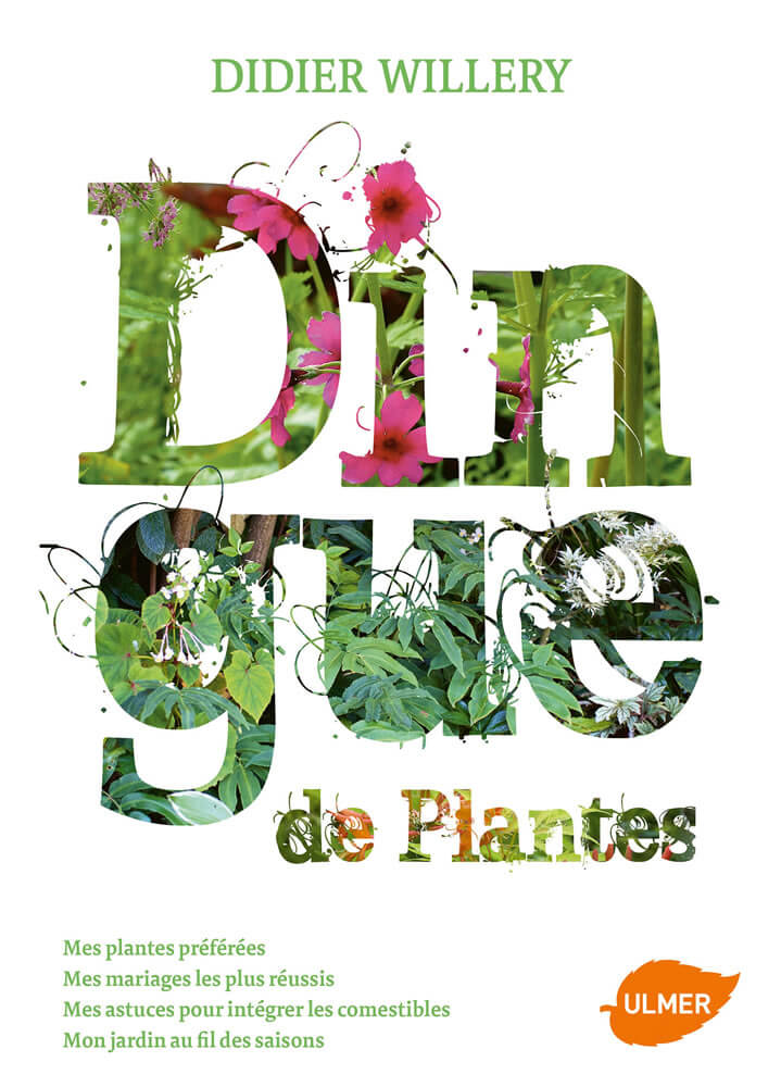 cover of Didier Willery's book, crazy about plants